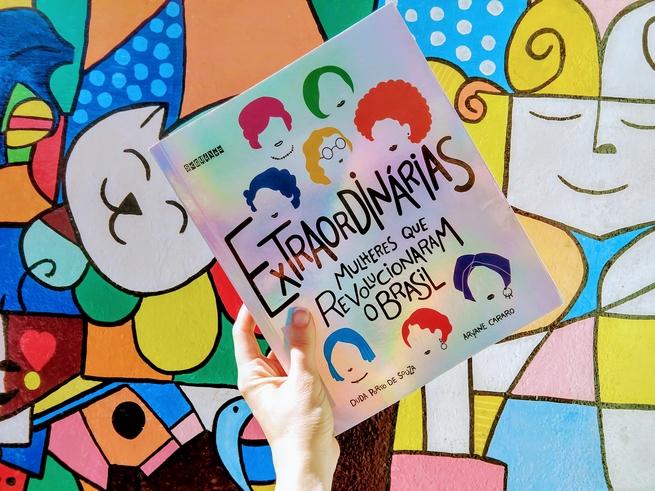 Extraordinárias: Mulheres Que Revolucionaram o Brasil | Duda Porto de Souza & Aryane Cararo