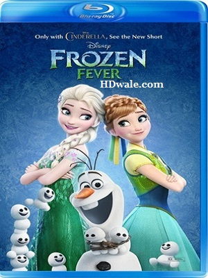 Frozen Fever (2015) Movie Download 1080p & 720p BluRay