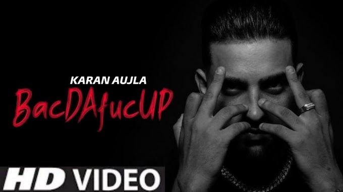 bacdafucup lyrics karan aujla in english