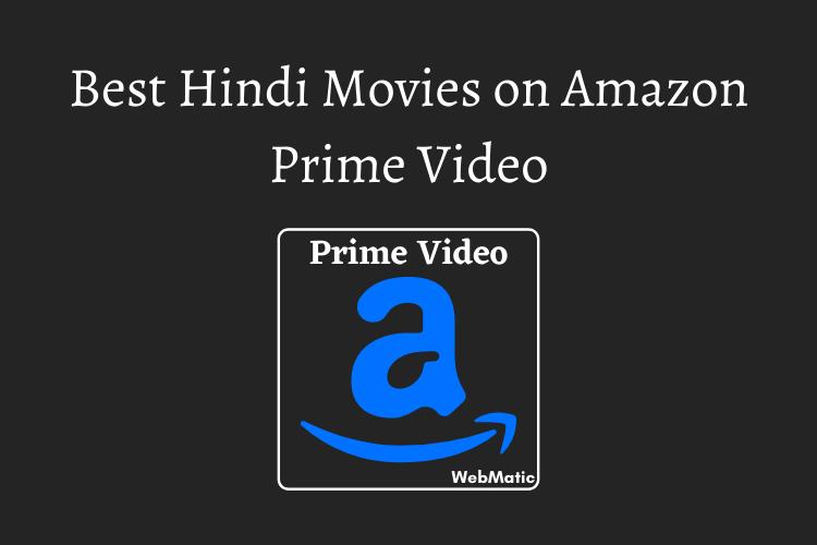 Best Hindi Movies on Amazon Prime Video