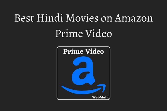 13 Best Hindi Movies on Amazon Prime Video