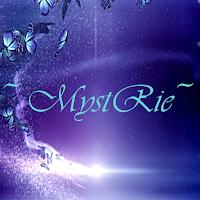 ~MystRie~