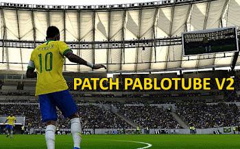 PabloTube Patch V2 | PES2020 | PC | El más completo Parche del 2020!