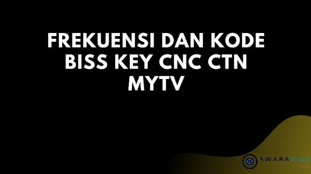 Biss Key CNC CTN MYTV