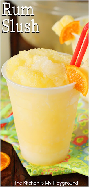 Rum Slush ~ So cool and refreshing! With its refreshing citrus taste and super-cool slushiness, Rum Slush is perfect for sipping on those hot summer days. www.thekitchenismyplayground.com