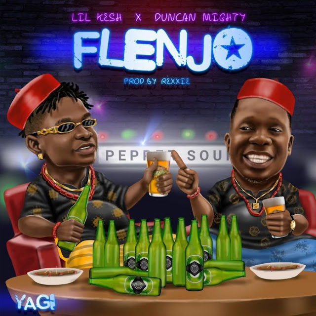 Lil Kesh Feat. Duncan Mighty