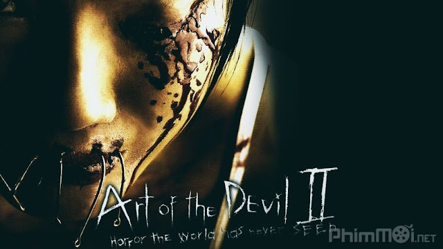 Chơi Ngải 2 - Art of the Devil 2 (2005) 1