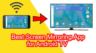 best screen mirroring app for tv