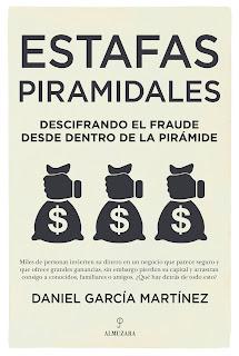 Estafas piramidales - Daniel García Martínez (editorial Almuzara).
