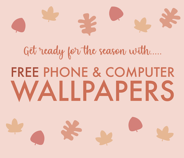 Get ready for Fall with these FREE Autumn desktop and phone wallpapers
