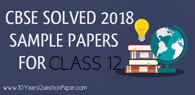 CBSE Class 12 Solved Sample Paper