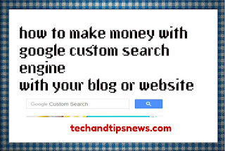 how to make money with google custom search engines CSE with your blog or website