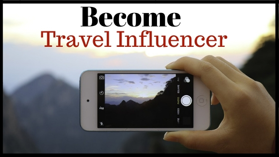 How To Become A PAID Travel Influencer