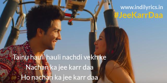 Jee Karr Daa | Harrdy Sandhu & Amyra Dastur | Song Lyrics | Pics | Quotes | Images | Photos