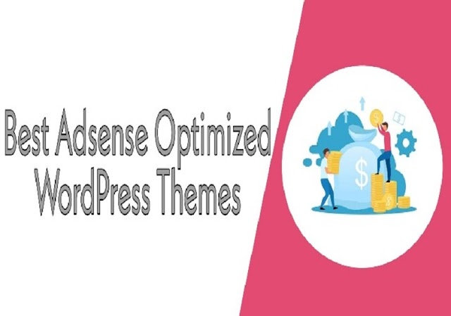 13 Best Adsense Optimized WordPress Themes 2020