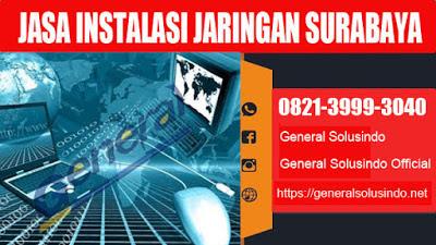 Jasa instalasi fiber Optic Surabaya