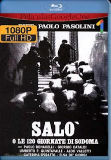 Salo, O Los 120 Dias De Sodoma [1975 [1080p BRrip] [Latino-Inglés] [GoogleDrive] RafagaHD