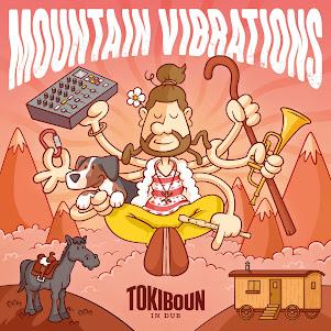 Tokiboun In Dub - Mountain Vibrations / Dubophonic (c) 2021
