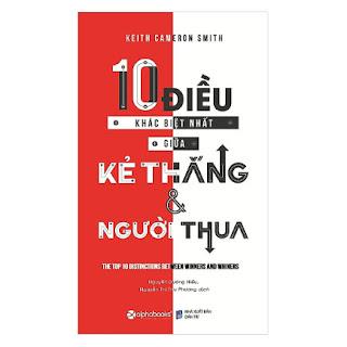 Cuốn Sách Sẽ Giúp Bạn Thay Đổi Và Hoàn Thiện Từng Ngày: 10 Điều Khác Biệt Nhất Giữa Kẻ Thắng Và Người Thua ebook PDF-EPUB-AWZ3-PRC-MOBI
