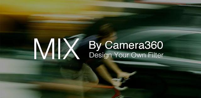 تنزيل تطبيق MIX by Camera360  - برنامج تحرير الصور وتصفيتها على نظام الاندرويد