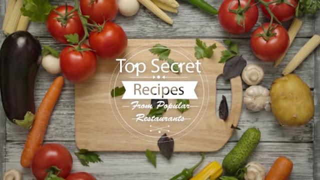 Provide over 5,000 top secret recipes from most popular restaurants - copycat restaurant recipes