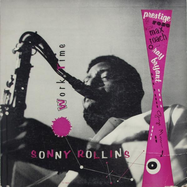 Sonny Rollins, Work Time