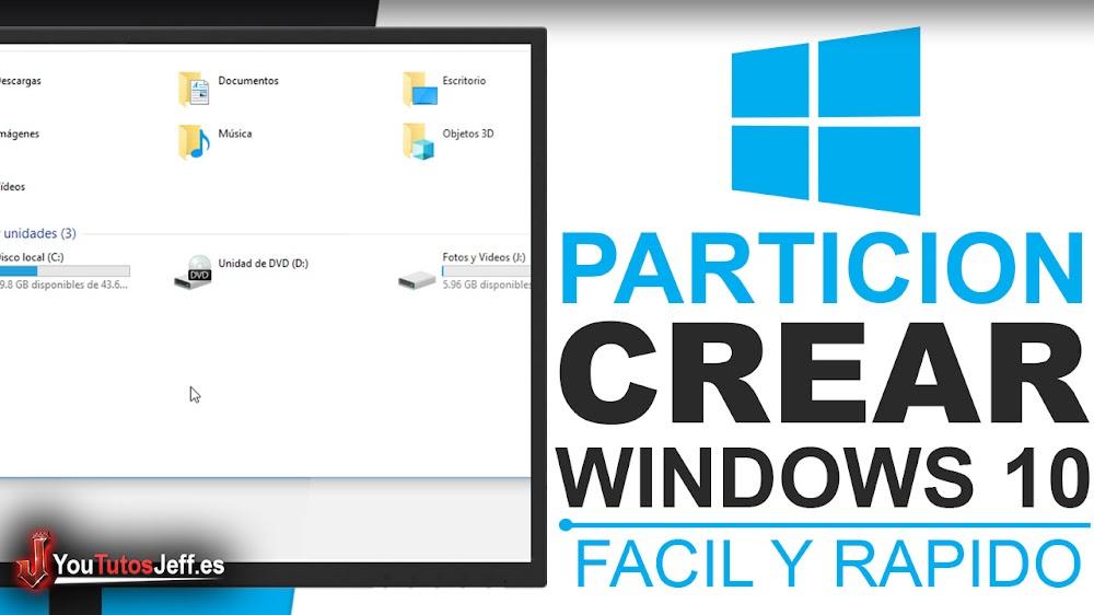 Como Crear una Partición en Windows 10 - Crear Particiones