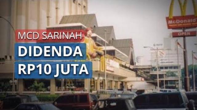 McD Sarinah Didenda Rp 10 Juta Karena Melakukan Seremoni Penutupan Gerai