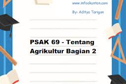 PSAK 69 - Tentang Agrikultur Bagian 2