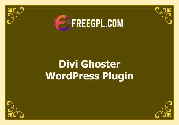 Divi Ghoster [Elegant Themes] Free Download