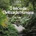 Lição 8: O Início da Civilização Humana