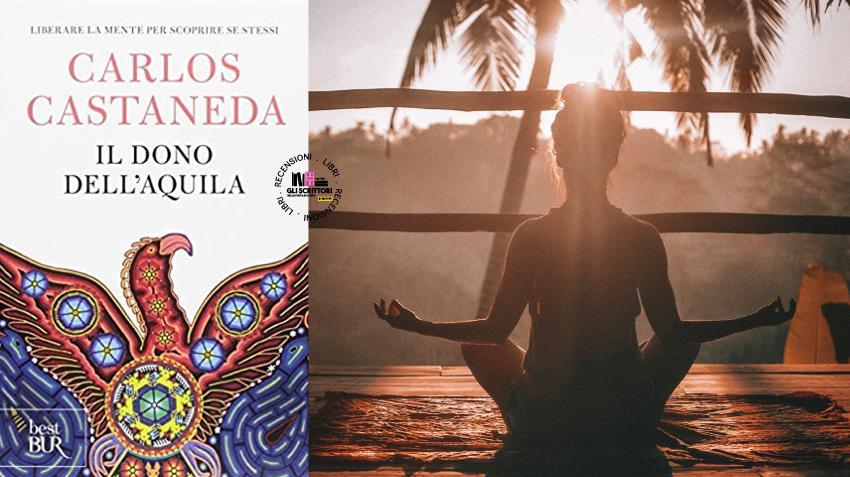 Recensione: Il dono dell'aquila, di Carlos Castaneda