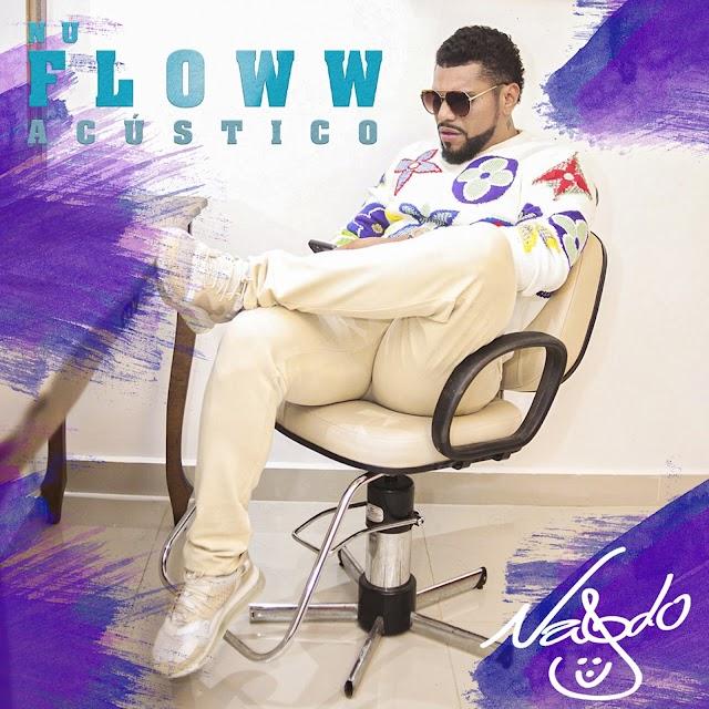 Lançamento Naldo Benny - DVD Nu Floww - Acústico