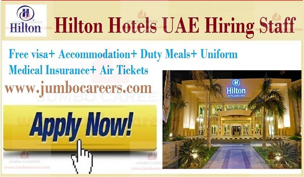Latest hotel jobs in Gulf countries, Free visa jobs in UAE,