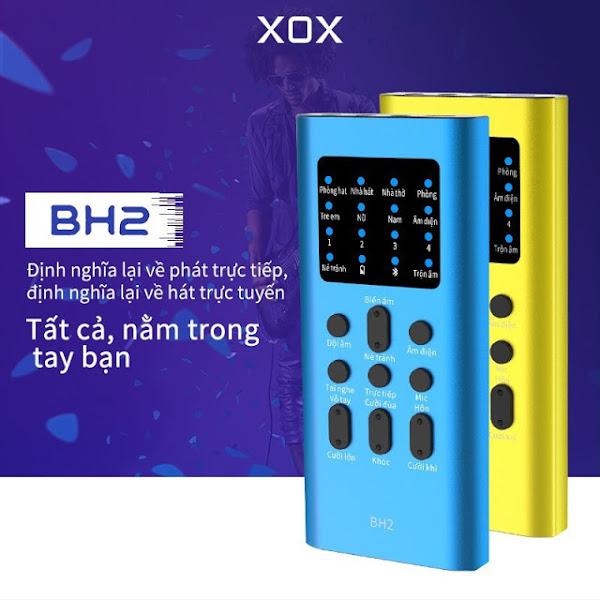Sound Card XOX BH2 chính hãng chuyên livestream