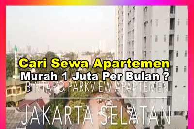 Bantu Temen Cari Sewa Apartemen Murah 1 Juta Per Bulan di Jakarta