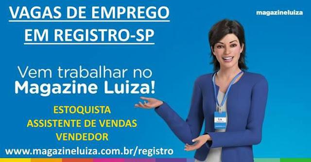 VAGAS DE EMPREGO EM REGISTRO-SP NO MAGAZINE LUIZA