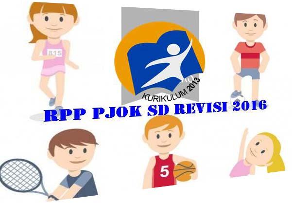 Rpp Pjok Kurikulum 2013 Revisi Tahun 2016 Kelas 1 Sd