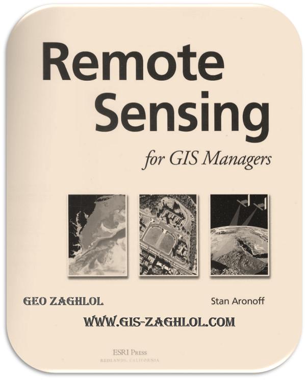 تحميل كتاب الاستشعار عن بعد لمديري نظم المعلومات الجغرافية Remote Sensing for GIS Managers