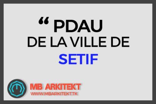 PDAU DE LA VILLE DE SETIF