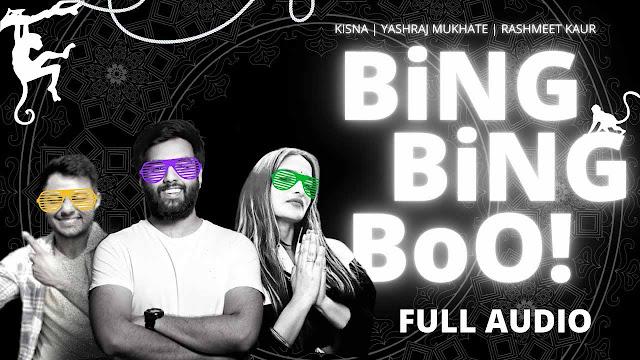 Bing Bing Boo Lyrics – Rashmeet Kaur, Kisna, Yashraj Mukhate