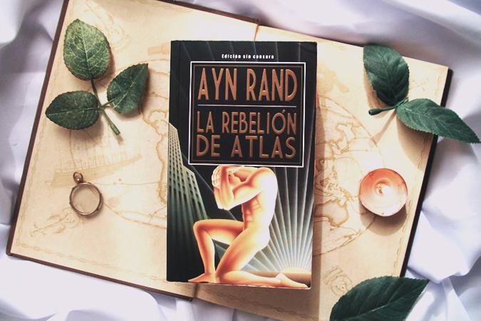 la+rebelion+de+atlas+ayn+rand