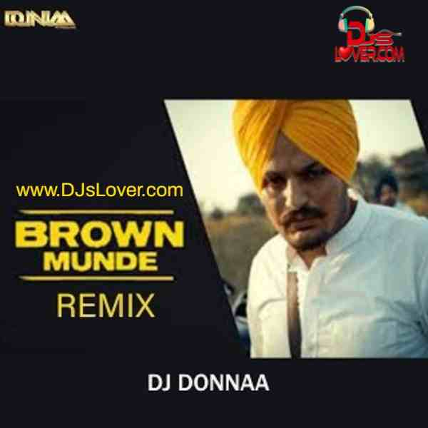 Brown Munde Remix DJ Donnaa mp3 download