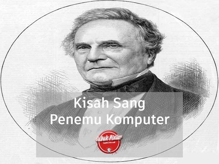 Kisah Charles Babbage Menemukan Komputer