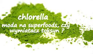 http://zielonekoktajle.blogspot.com/2016/03/chlorella-chwilowa-moda-na-superfoods.html