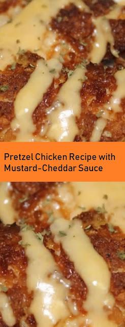 Pretzel Chicken Recipe with Mustard-Cheddar Sauce