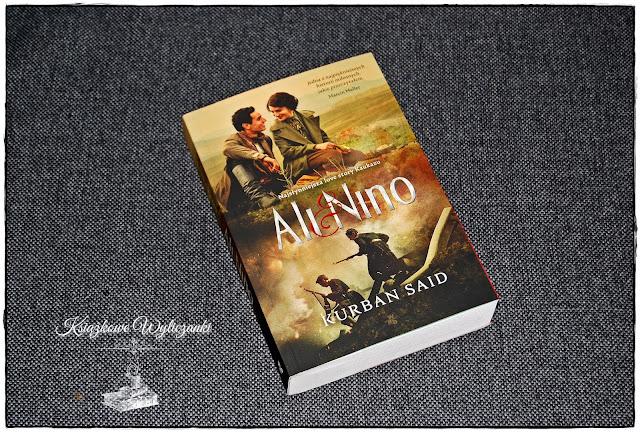 """Wielka miłość """"Ali i Nino"""" Kurban Said"""