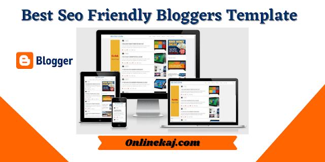 এসইও ফ্রেন্ডলি ব্লগার টেম্পলেটঃ Best Seo Friendly Bloggers Template in Bangla!