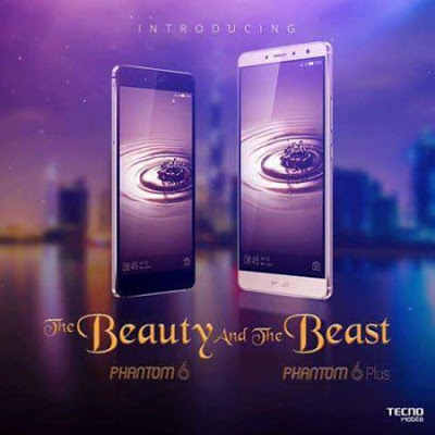Specs and price of tecno phantom 6 and 6 plus in Nigeria
