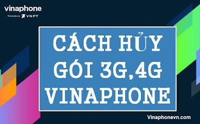 Cách Hủy 4G Vinaphone, hủy gia hạn gói cước 3G,4G Vinaphone miễn phí! vinaphonevn.com